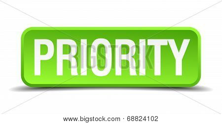 Priority Green 3D Realistic Square Isolated Button
