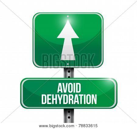 Avoid Dehydration Ahead Road Sign