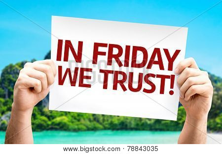 In Friday We Trust card with a beach background