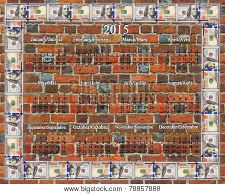Calendar For 2015 Year With Frame From The Dollars