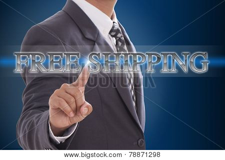 Businessman hand pushing free shipping