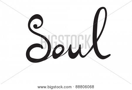 Hand-written word SOUL, lettering. Vector illustration
