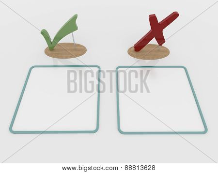 Check Mark Sign And Cross Symbol With Wooden Support And Placards