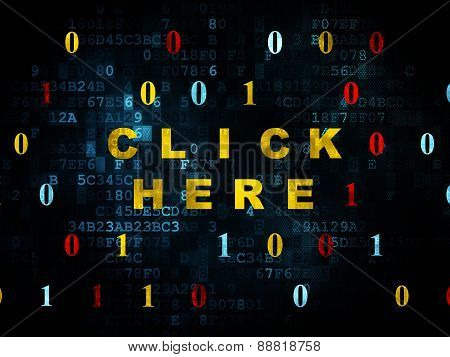 Web design concept: Click Here on Digital background