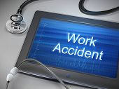 image of workplace accident  - work accident words displayed on tablet with stethoscope over table - JPG
