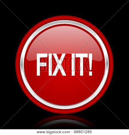 fix it red glossy web icon chrome design on black background with reflection