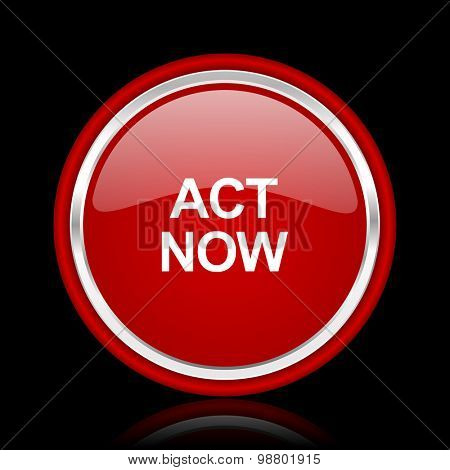 act now red glossy web icon chrome design on black background with reflection