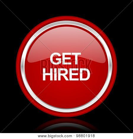 get hired red glossy web icon chrome design on black background with reflection