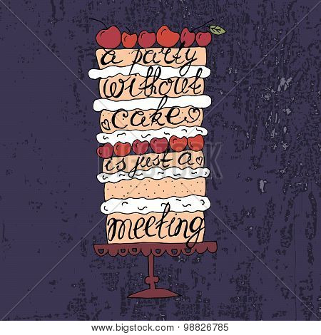 Cake With Hand Drawn Typography Poster