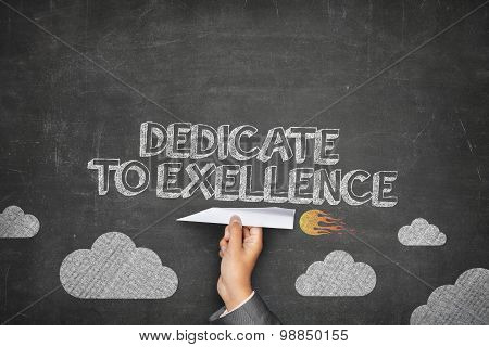 Dedicate to excellence concept