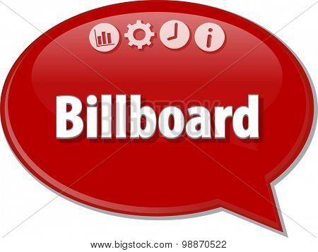 Speech bubble dialog illustration of business term saying Billboard