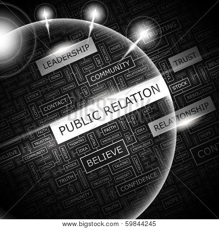 PUBLIC RELATION. Word cloud illustration. Tag cloud concept collage. Vector illustration.