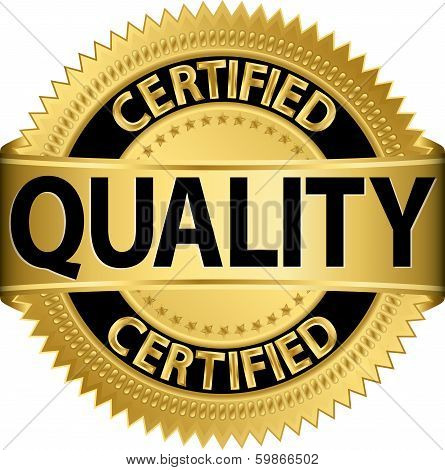 Certified quality golden label, vector illustration