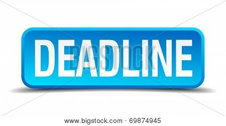 Deadline Blue 3D Realistic Square Isolated Button
