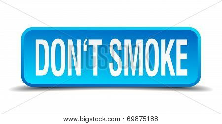 Dont Smoke Blue 3D Realistic Square Isolated Button