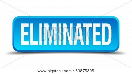 Eliminated Blue 3D Realistic Square Isolated Button