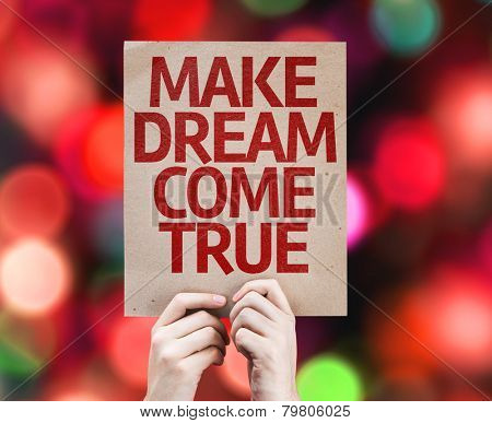 Make Dream Come True card with colorful background with defocused lights