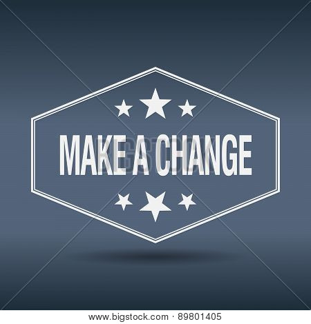Make A Change Hexagonal White Vintage Retro Style Label