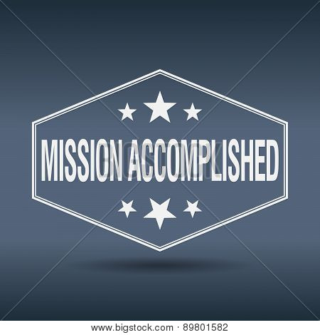 Mission Accomplished Hexagonal White Vintage Retro Style Label