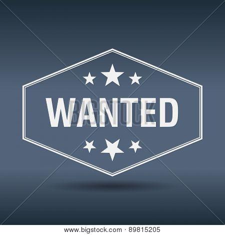 Wanted Hexagonal White Vintage Retro Style Label