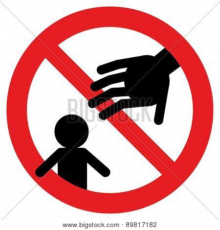prohibition signs, do not touch my baby.