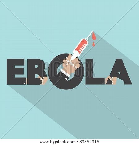 Ebola Typography With Syringe Symbol Design.