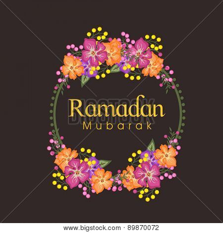 Colorful flowers decorated frame with text Ramadan Mubarak for Muslim community festival celebration.