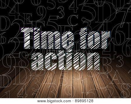 Timeline concept: Time for Action in grunge dark room