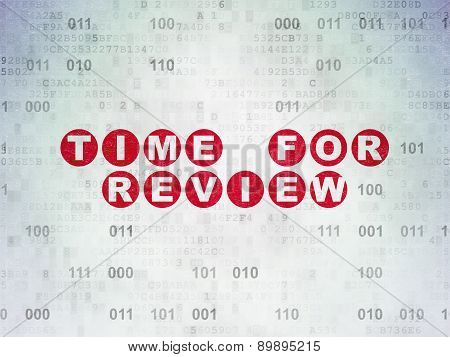 Time concept: Time for Review on Digital Paper background
