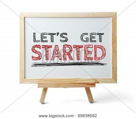 Let Us Get Started