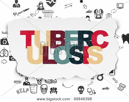 Healthcare concept: Tuberculosis on Torn Paper background