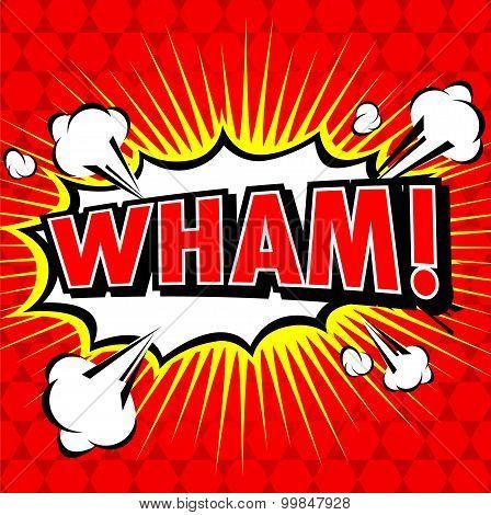 Wham! Comic Speech Bubble, Cartoon.