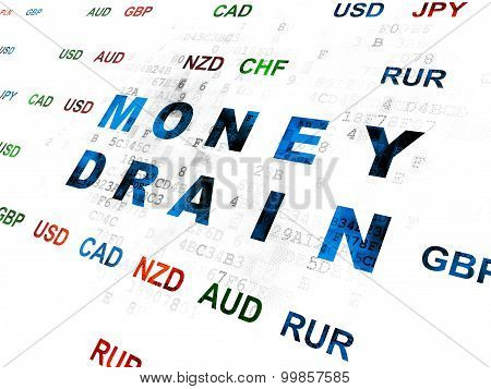 Currency concept: Money Drain on Digital background