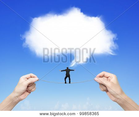 Businessman Balancing Tightrope Woman Hands Holding White Cloud Thought Bubble