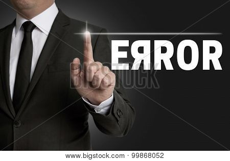 Error Touchscreen Is Operated By Businessman Concept