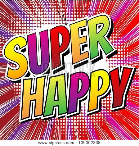 Super Happy - Comic book style card
