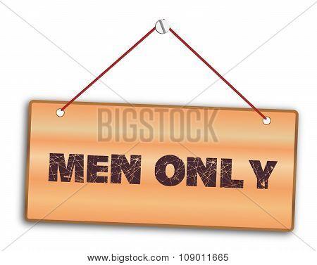 Men Only Sign