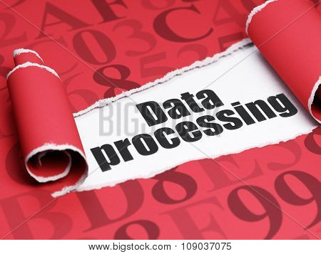 Data concept: black text Data Processing under the piece of  torn paper