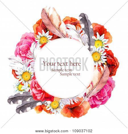 Floral pretty circle wreath with summer flowers poppies, camomile, rose and feathers for postcard. W