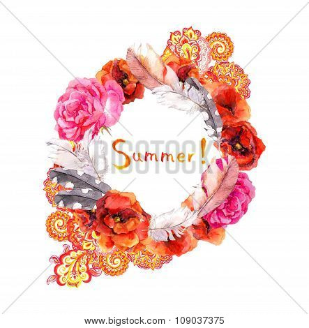 Floral wreath for wedding card. Summer text, red flowers poppies, rose and feathers. Watercolor circ