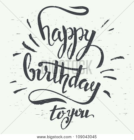 Happy Birthday To You Hand-lettering