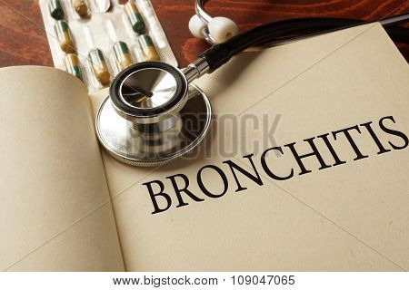 Book with diagnosis bronchitis. Medic concept.