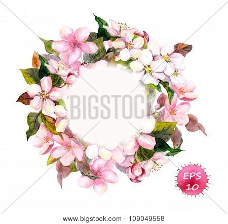 Frame wreath with cherry, apple, almond flowers, sakura. Watercolor vector