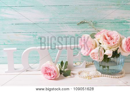 Sweet Pink Roses Flowers  And Word Love