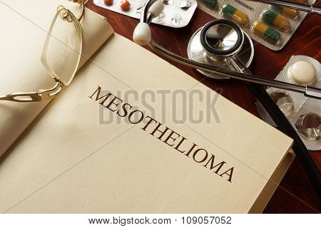 Book with diagnosis Mesothelioma. Medic concept.