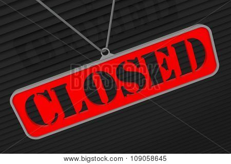 Red Closed Sign - Closed Retail Store 3D Illustration.