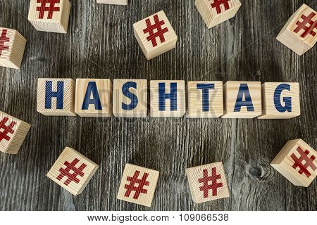 Wooden Blocks with the text: Hashtag