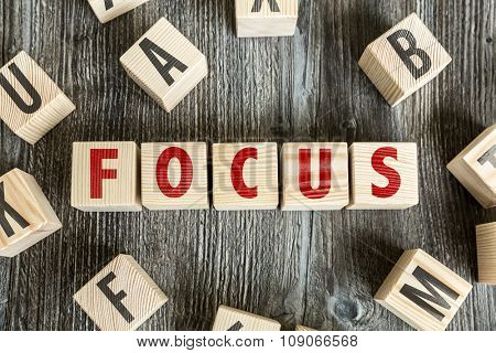 Wooden Blocks with the text: Focus