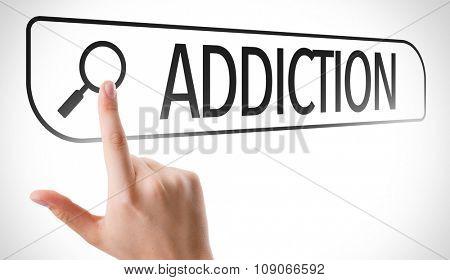 Addiction written in search bar on virtual screen