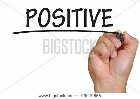 Hand Writing Positive Over Plain White Background